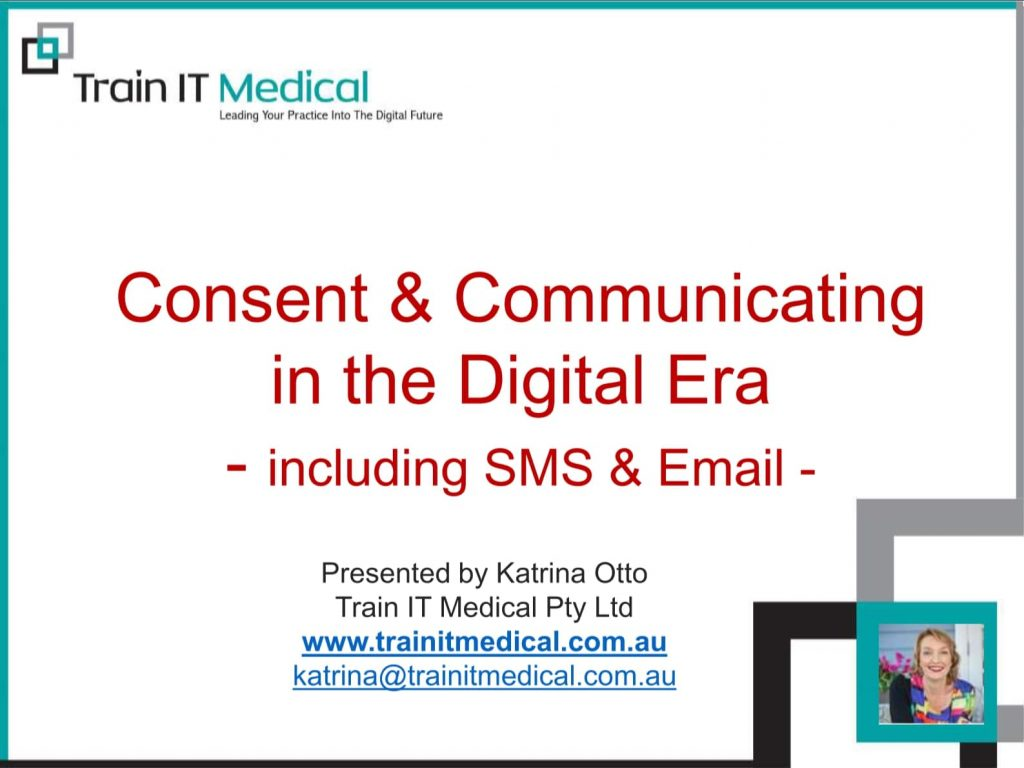 Consent & Communicating in the Digital Era including SMS & Email