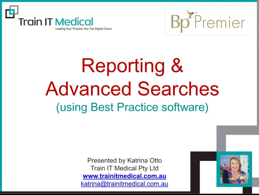 (28) Reporting & Advanced Searches using Best Practice