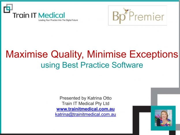 Maximise Quality, Minimise Exceptions Using Best Practice