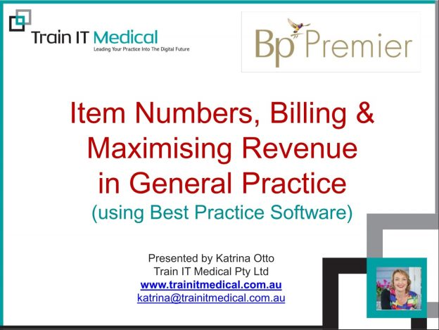 (36) Item Numbers, Billing & Maximising Revenue in General Practice Using Bp Premier