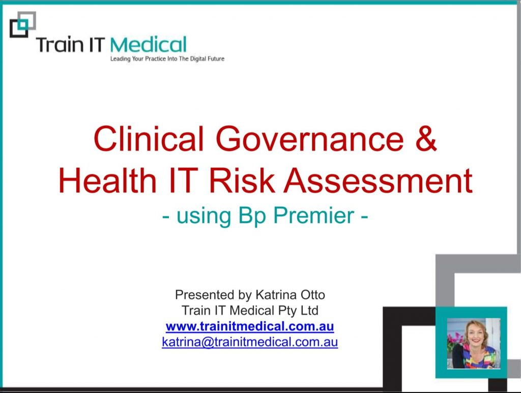 (38) Clinical Governance & Health IT Risk Assessment Using Bp Premier