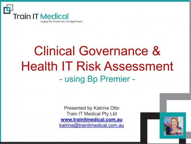 (38) Clinical Governance & Health IT Risk Assessment Using Bp Premier
