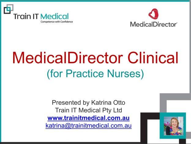 MedicalDirector Clinical For Practice Nurses