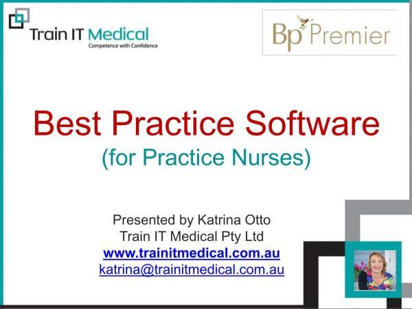 Best Practice Software for Practice Nurses