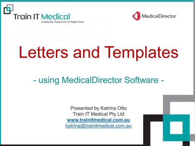 (45) Letters and Templates Using MedicalDirector online course