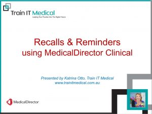 Recalls & Reminders Using MedicalDirector Clinical Online Course
