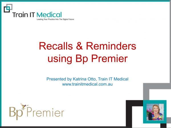 Recalls & Reminders Using Bp Premier Online Course Train IT Medical