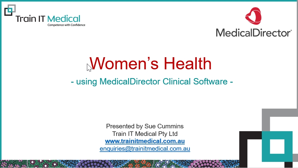 43 – Women's Health using MedicalDirector Clinical Software