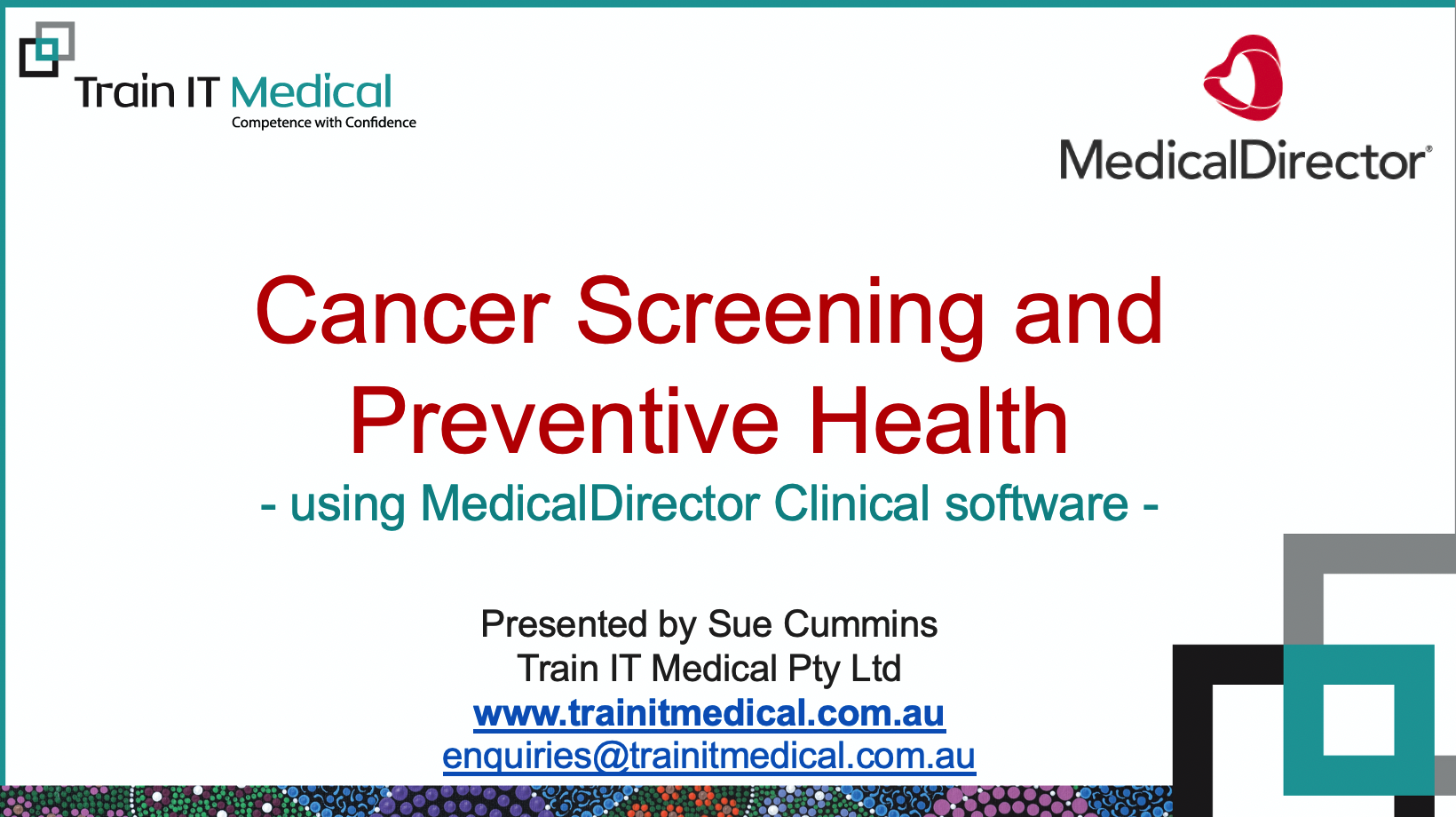 25-Cancer Screening & Preventive Health using MedicalDirector